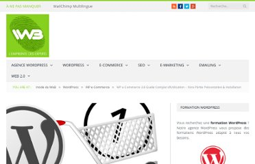 http://www.insidedaweb.com/wordpress-seo/wp-e-commerce/wp-e-commerce-3-8-guide-complet-utilisation-presentation-installation/