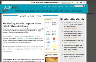 http://www.alternet.org/story/153212/the_shocking_ways_the_corporate_prison_industry_games_the_system
