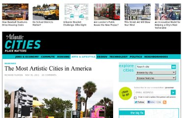 http://www.theatlanticcities.com/arts-and-lifestyle/2011/11/most-artistic-cities-america/592/