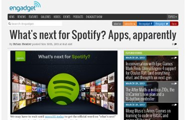 http://www.engadget.com/2011/11/30/whats-next-for-spotify-apps-apparently/