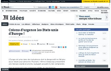 http://www.lemonde.fr/idees/article/2011/11/30/creons-d-urgence-les-etats-unis-d-europe_1611180_3232.html