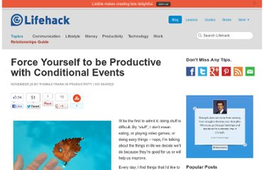 http://www.lifehack.org/articles/productivity/force-yourself-to-be-productive-with-conditional-events.html