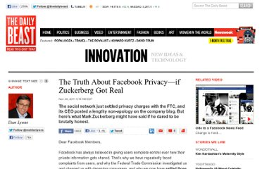 http://www.thedailybeast.com/articles/2011/11/30/the-truth-about-facebook-privacy-if-zuckerberg-got-real.html