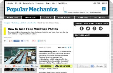 http://www.popularmechanics.com/technology/how-to/tips/how-to-take-fake-miniature-photos