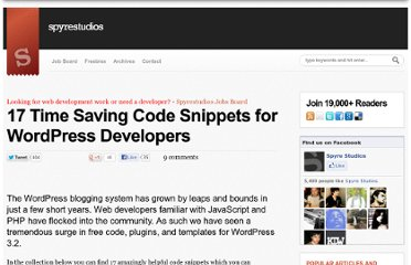 http://spyrestudios.com/17-time-saving-code-snippets-for-wordpress-developers/