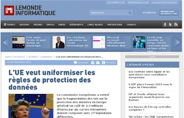 http://www.lemondeinformatique.fr/actualites/lire-l-ue-veut-uniformiser-les-regles-de-protection-des-donnees-46821.html