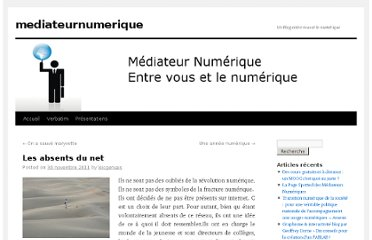 http://mediateurnumerique.org/2011/11/30/les-absents-du-net/