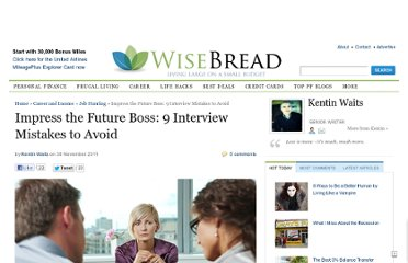http://www.wisebread.com/impress-the-future-boss-9-interview-mistakes-to-avoid
