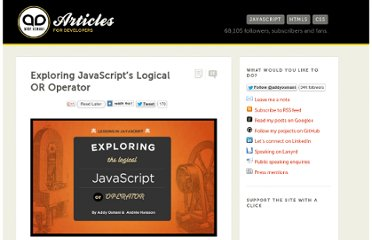 http://addyosmani.com/blog/exploring-javascripts-logical-or-operator/