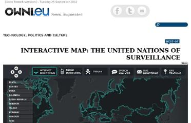 http://owni.eu/2011/12/01/interactive-map-the-united-nations-of-surveillance/