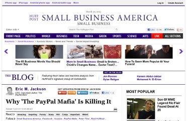 http://www.huffingtonpost.com/eric-m-jackson/why-the-paypal-mafia-is-k_b_1121899.html