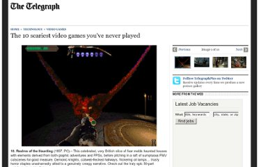 http://www.telegraph.co.uk/technology/video-games/8834527/The-10-scariest-video-games-youve-never-played.html