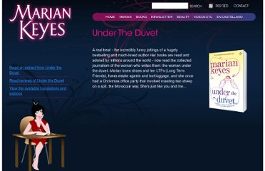 http://www.mariankeyes.com/Books/Under-The-Duvet