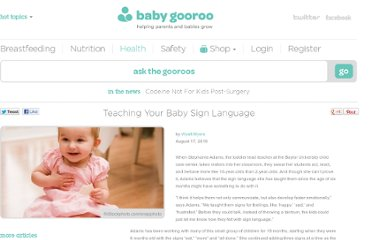 http://babygooroo.com/2010/08/teaching-your-baby-sign-language/