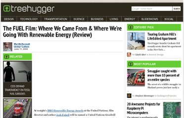 http://www.treehugger.com/culture/the-fuel-film-where-we-came-from-where-were-going-with-renewable-energy-review.html
