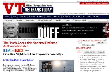 http://www.veteranstoday.com/2011/12/01/the-truth-about-the-national-defense-authorization-act/