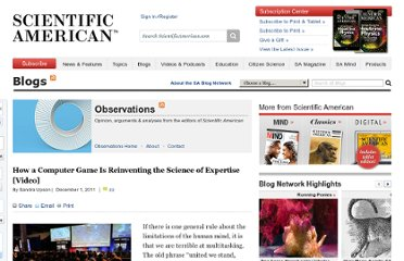 http://blogs.scientificamerican.com/observations/2011/12/01/how-a-computer-game-is-reinventing-the-science-of-expertise-video/