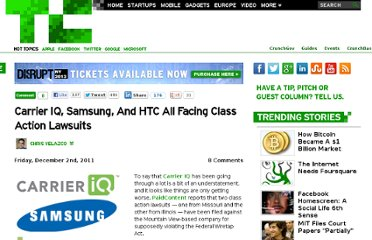 http://techcrunch.com/2011/12/02/carrier-iq-samsung-and-htc-all-facing-class-action-lawsuits/