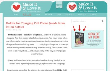 http://www.makeit-loveit.com/2011/12/holder-for-charging-cell-phone-made-from-lotion-bottle.html