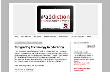 http://ipaddiction.blogspot.com/2011/12/integrating-technology-in-education.html