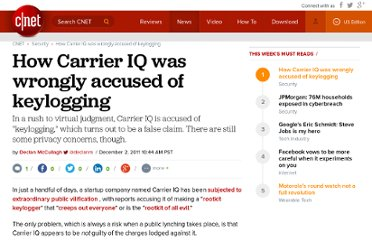 http://news.cnet.com/8301-31921_3-57335715-281/how-carrier-iq-was-wrongly-accused-of-keylogging/
