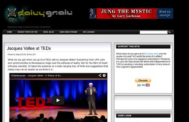 http://dailygrail.com/Fresh-Science/2011/11/Jacques-Vallee-TEDx