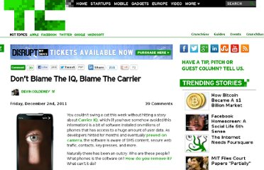 http://techcrunch.com/2011/12/02/dont-blame-the-iq-blame-the-carrier/