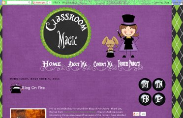 http://classroommagic.blogspot.com/2011/11/blog-on-fire.html