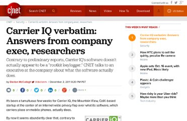 http://news.cnet.com/8301-31921_3-57336064-281/carrier-iq-verbatim-answers-from-company-exec-researchers/
