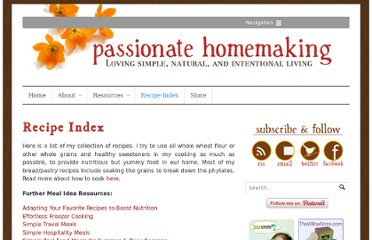 http://www.passionatehomemaking.com/recipe-index