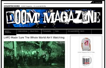 http://doom-magazine.net/miseryxchord/2011/12/02/lapd-made-sure-the-whole-world-aint-watching