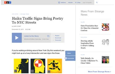 http://www.npr.org/2011/12/03/143053082/haiku-traffic-signs-bring-poetry-to-nyc-streets