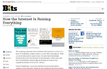 http://bits.blogs.nytimes.com/2011/12/03/how-the-internet-is-destroying-everything/
