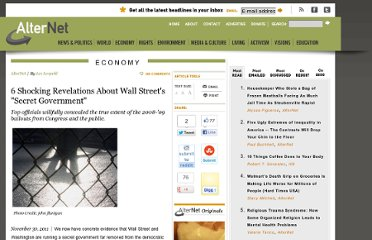 http://www.alternet.org/story/153274/6_shocking_revelations_about_wall_street%27s_%22secret_government%22