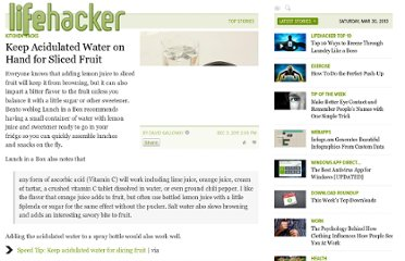 http://lifehacker.com/5864794/keep-acidulated-water-on-hand-for-sliced-fruit