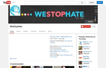 http://www.youtube.com/user/WeStopHate