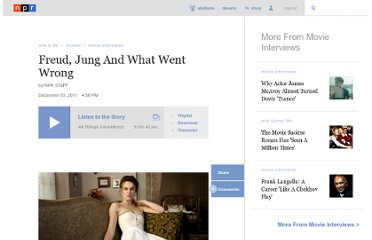 http://www.npr.org/2011/12/03/143063908/freud-jung-and-what-went-wrong