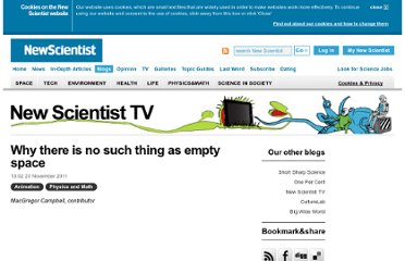 http://www.newscientist.com/blogs/nstv/2011/11/why-there-is-no-such-thing-as-empty-space.html