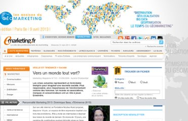 http://www.e-marketing.fr/Marketing-Magazine/Article/Vers-un-monde-tout-vert--33179-1.htm