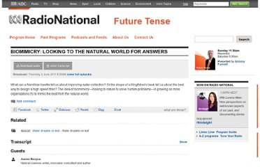 http://www.abc.net.au/radionational/programs/futuretense/biomimicry-looking-to-the-natural-world-for-answers/3004942