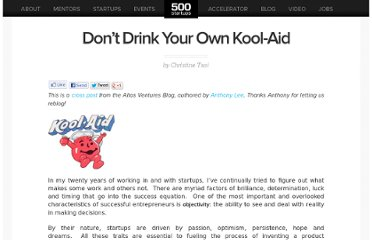 http://500.co/2010/12/01/dont-drink-your-own-kool-aid/