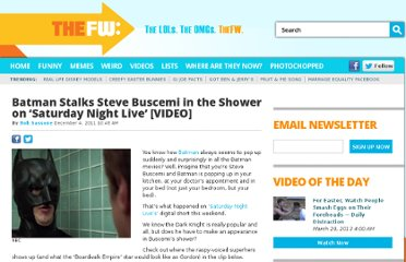 http://thefw.com/batman-steve-buscemi-shower-saturday-night-live-video/
