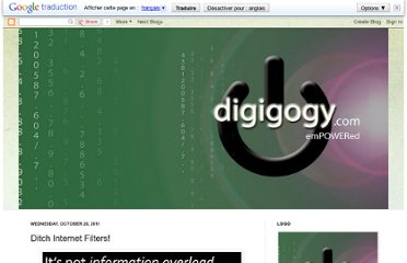 http://digigogy.blogspot.com/2011/10/ditch-internet-filters.html