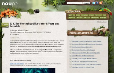 http://www.noupe.com/tutorial/53-killer-photoshop-illustrator-effects-and-tutorials.html