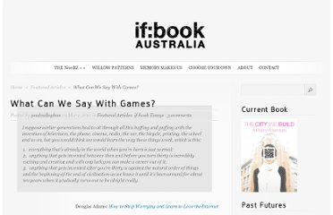 http://www.futureofthebook.org.au/2011/03/01/what-can-we-say-with-games/