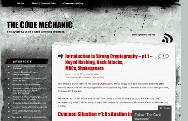 http://thecodemechanic.wordpress.com/2011/06/20/introduction-to-strong-cryptography-%e2%80%93-p1-1-%e2%80%93-keyed-hashing-hash-attacks-macs-shakespeare/