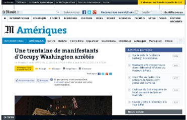 http://www.lemonde.fr/ameriques/article/2011/12/05/une-trentaine-de-manifestants-d-occupy-washington-arretes_1613267_3222.html#xtor=RSS-3208
