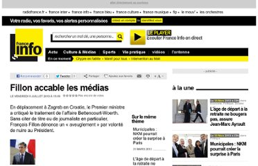 http://www.franceinfo.fr/france-politique-2010-07-09-fillon-accable-les-medias-464048-9-10.html