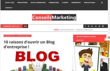 http://www.conseilsmarketing.com/referencement/10-raisons-douvrir-un-blog-dentreprise