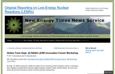 http://blog.newenergytimes.com/2011/12/04/slides-from-sept-22-nasa-lenr-innovation-forum-workshop/